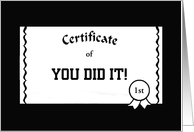 Congratulations-Certificate Of-You Did It-Customizable Card