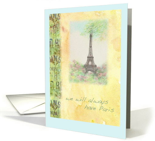 Anniversary We Will Always Have Paris Card (816900