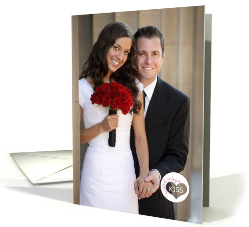Sealed with a KISS Just Married custom photo card (893506)