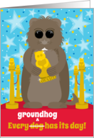 Groundhog Day Funny Groundhog with an Award on the Red Carpet card