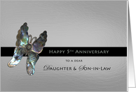 Daughter and Son-in-law 5 th Wedding Anniversary Butterfly on Silver card