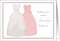 Friend Be My Bridesmaid Two Gowns card