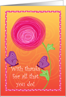 Administrative Professionals Day Flower and Butterflies with Thanks card