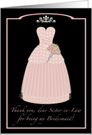 Pink Princess Sister-in-Law Thanks Bridesmaid card