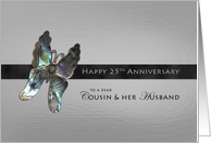 Cousin & Husband Anniversary Butterfly card