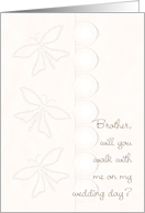 Walk with Me Wedding Day Brother Aisle card