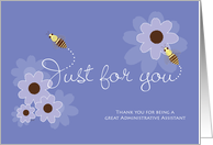 Administrative Professionals Day Administrative Assistant Bees Flowers card