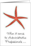 Administrative Professionals Day Seastar Starfish You're a Star! card