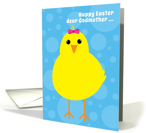 Godmother Happy Easter Cute Yellow Chick from a Girl card (908437)