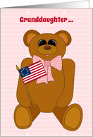 Granddaughter First July 4th Teddy Bear Stars Stripes Forever and Flag card
