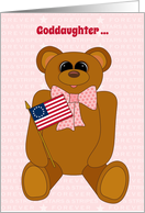 Goddaughter First July 4th Teddy Bear Stars Stripes Forever and Flag card