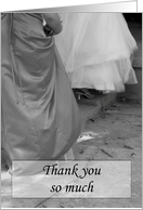 Elegant Dresses Thank You for Being My Bridesmaid card