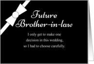 Future Brother-in-Law Will you be my Groomsman? card
