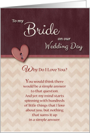 To Bride on Wedding Day, Why Do I Love You? card