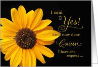 Cousin, Will you be my Matron of Honor - sunflower card