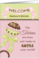 The Twins are Here, Welcome Baby Girl - Custom Name Rattle card