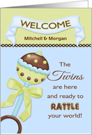 The Twins are Here, Welcome Babies - Custom Name Rattle card