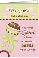 For Parent, Welcome 1st Child - Custom Name Rattle card