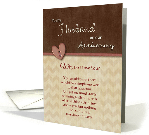 To Husband on Anniversary, Why Do I Love You? card (1039139)