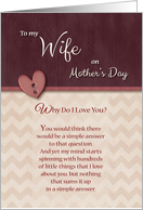 To Wife on Mother's Day, Why Do I Love You? card