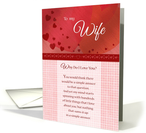 Anniversary - To my Wife, why do I love you? card (771770)