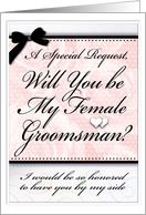 Will You be My Female Groomsman ? Special Request Invitation card