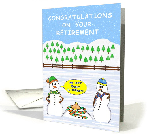 congratulations on your retirement or early retirement