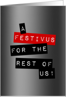 a festivus for the rest of us card