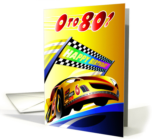 0 to 80? Race car crossing Happy Birthday finish line.... (1335352)