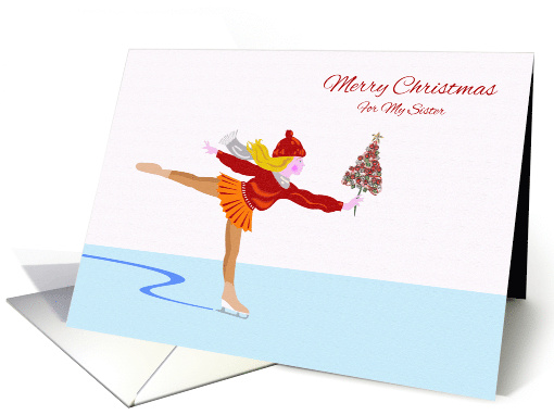 Merry Christmas for Sister, Ice Skater With Tree card (1006539)