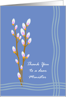 Sympathy Thank You for Minister, Pussy Willow Branches card