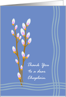 Sympathy Thank You for Chaplain, Pussy Willow Branches card
