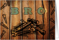 Father's Day for Brother / Bro, Faux Woodburned Tools and Screws card
