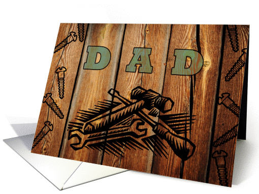 Birthday for Dad, Faux Woodburned Tools and Screws card (1119134)