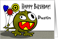 Dustin - Birthday Monster with Balloons, Name Specific card