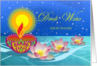 Diwali Wishes for Teacher, Diya Oil Lamp with Flowers on the Water card