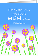 Mother's Day for Stepmother, MOMentous Occasion, Abstract Flowers card