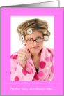 Funny 80th Birthday, Lady in Pink Bathrobe and Rollers card