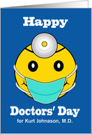 Custom Happy Doctors' Day, Add a Name, Happy Face with Mask card