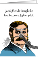 CPAP Announcement, Fighter Pilot Look, Mustache Man card