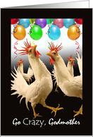 Birthday for Godmother, Crazy Chicken Dance with Balloons card
