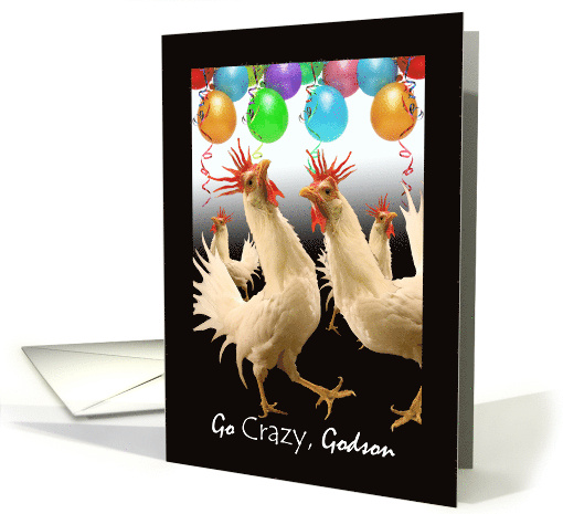 Birthday For Godson Crazy Chicken Dance And Balloons Card 689618