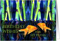 Birthday for Papaw, Fish in Water and Bamboo Shoots card
