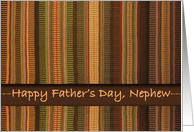 Father's Day for Nephew, Raanu Weaving in Earth Tones card
