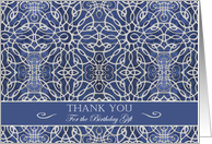 Thank You for the Birthday Gift, Elegant Blue Filigree Design card