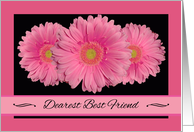 Birthday for Best Friend, Pink Gerbera Daisies card