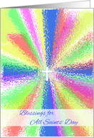 Blessings for All Saints' Day, Cross and Color Burst card