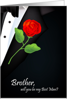 will you be my best man, red rose, boutonniere, brother card