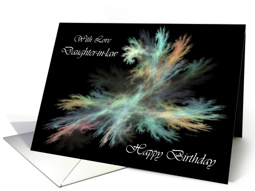 Daughter-in-law Happy Birthday - General - Fractal Abstract Spray card