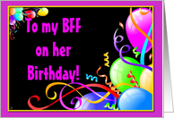 To my BFF on her birthday! card